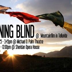 "Poster for Premiere of ""Running Blind"" at Mountainfilm in Telluride"